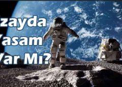 Uzayda Yaşam Var Mı?