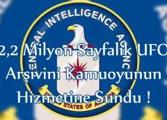 CIA 2,2 Milyon Sayfalık UFO Arşivini Kamuoyunun Hizmetine Sundu